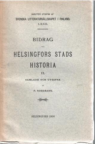 Nordmann, P.:  Bidrag till Helsingfors stads historia : 2