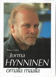 Hako, Pekka: Jorma Hynninen - Omalla maalla