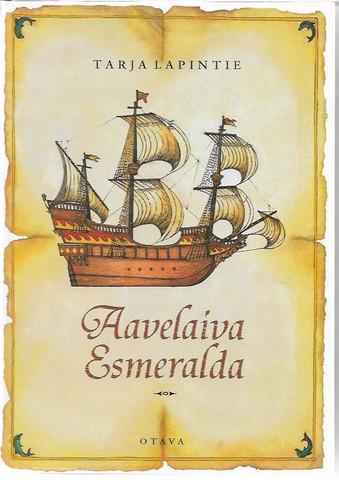 Lapintie, Tarja: Aavelaiva Esmeralda