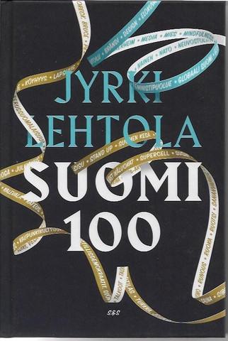 Lehtola, Jyrki: Suomi 100