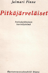 Finne, Jalmari: Pitkäjärveläiset : nelinäytöksinen huvinäytelmä