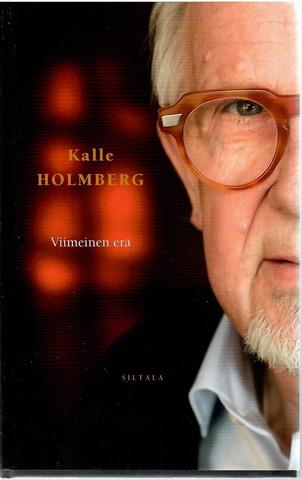 Holmberg, Kalle: Viimeinen erä : kirjoituksia teatterista ja elämästä