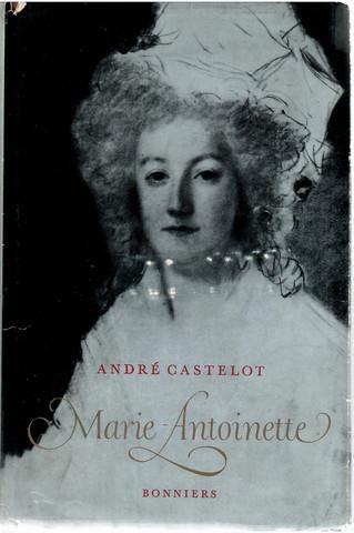 Castelot André: Marie-Antoinette