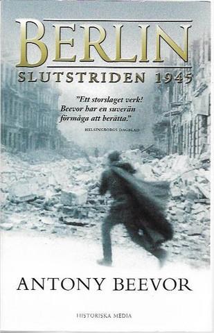 Beevor, Antony: Berlin - slutsriden 1945