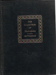 Kittredge  George Lyman (ed.): THE KITTREDGE-PLAYERS EDITION OF THE COMPLETE WORKS OF WILLIAM SHAKESPEARE
