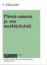 Erkamo, V.: Pärnä-sanasta ja sen merkityksestä