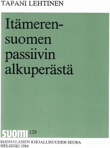 Lehtinen, Tapani: Itämerensuomen passiivin alkuperästä