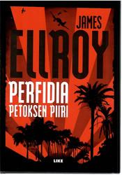 Ellroy, James:  Perfidia : petoksen piiri