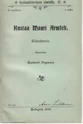 Ingman, Santeri:  Kustaa Mauri Armfelt : elämänkerta