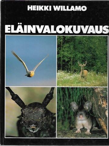 Willamo, Heikki: Eläinvalokuvaus
