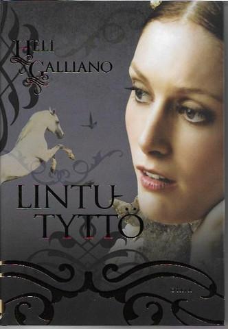 Galliano, Heli: Lintutyttö
