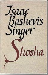 Singer, Isaac Bashevis: Shosha