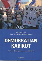 Miklossyn, Katalin & Nikula, Jouko (toim.): Demokratian karikot - Itäinen Eurooppa suuntaa etsimässä