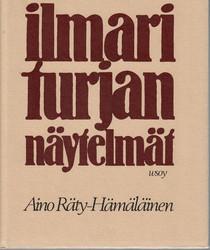 Räty-Hämäläinen, Aino: Ilmari Turjan näytelmät