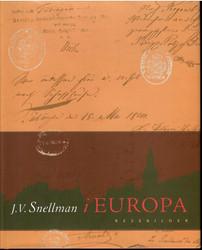 Snellman, Johan Vilhelm: J. V. Snellman i Europa : resebilder 1840-1847