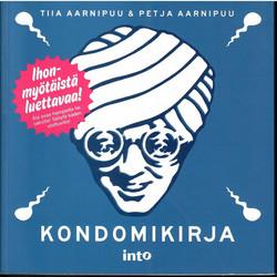 Aarnipuu, Tiia & Aarnipuu, Petja: Kondomikirja