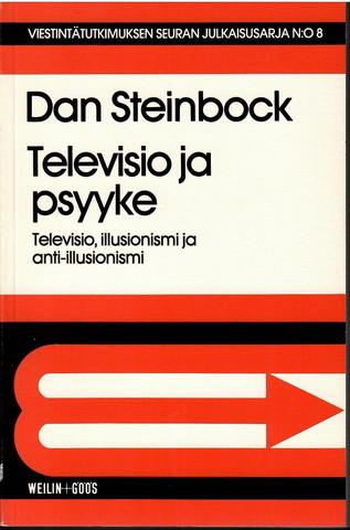 Steinbock, Dan:  Televisio ja psyyke : televisiosuhde, illusionismi ja anti-illusionismi