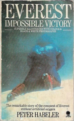 Habeler, Peter: Everest: Impossible Victory