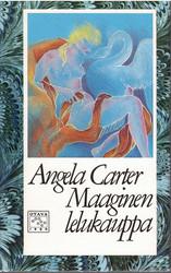 Carter, Angela : Maaginen lelukauppa