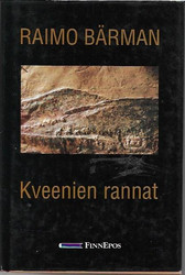 Bärman, Raimo: Kveenien rannat