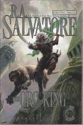 Salvatore, R.A.: the Orc King - Transitions I