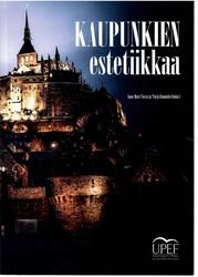 Forss, Anne-Mari & Rannisto, Tarja (toim.): Kaupunkien estetiikkaa