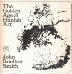 Smith, John Boulton: The golden age of Finnish art : art nouveau and the national spirit