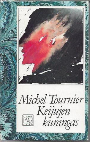 Tournier, Michel: Keijujen kuningas