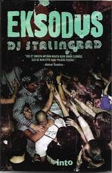 DJ Stalingrad: Eksodus