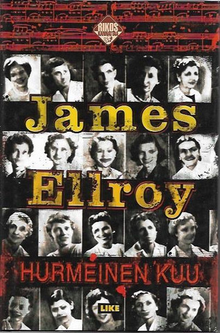 Ellroy, James: Hurmeinen kuu