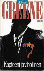 Greene, Graham: Kapteeni ja vihollinen