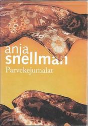 Snellman, Anja: Parvekejumalat