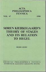 Liehu, Heidi: Soren Kierkegaards´s Theory of Stages And Its Relation to Hegel