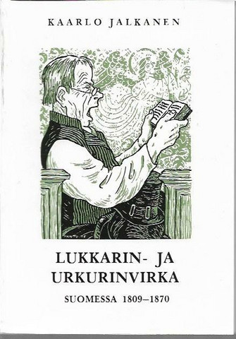 Jalkanen, Kaarlo: Lukkarin- ja urkurinvirka Suomessa 1809-1870