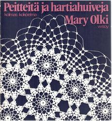 Olki, Mary: Peitteitä ja hartiahuiveja : kolmas kokoelma