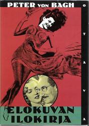 von Bagh, Peter: Elokuvan ilokirja