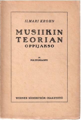 Krohn, Ilmari:  Musiikin teorian oppijakso IV Polyfoniaoppi