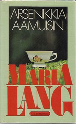 Lang, Maria: Arsenikkia aamuisin