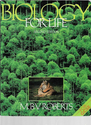 Roberts, M. B. V.: Biology for life
