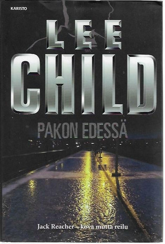 Child, Lee: Pakon edessä