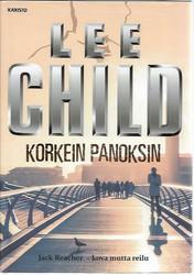 Child, Lee: Korkein panoksin