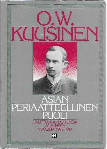 Kuusinen, O.W.: Asian periaatteellinen puoli - Valittuja kirjoituksia ja puheita vuosilta 1905-1918