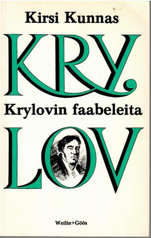 Krylov, I. A. & Kunnas, Kirsi: Krylovin faabeleita