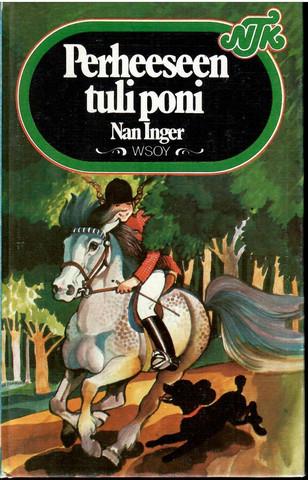 Inger, Nan: Perheeseen tuli poni