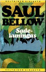 Bellow, Saul: Sadekuningas