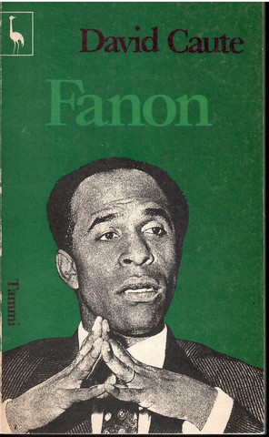 Caute, David: Fanon