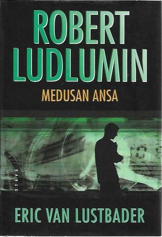 Van Lustbader, Eric: Robert Ludlumin Medusan ansa