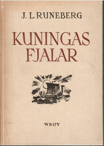 Runeberg, Johan Ludvig: Kuningas Fjalar