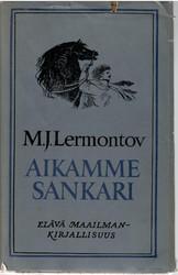 Lermontov, Mihail: Aikamme sankari