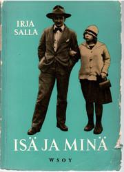 Salla, Irja:  Isä ja minä : muistelmia Tyko Sallisesta